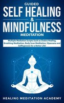 Guided Self-Healing and Mindfulness Meditations
