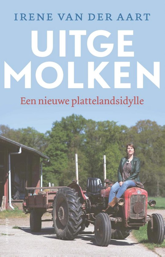 Boek cover Uitgemolken van Irene van der Aart (Onbekend)