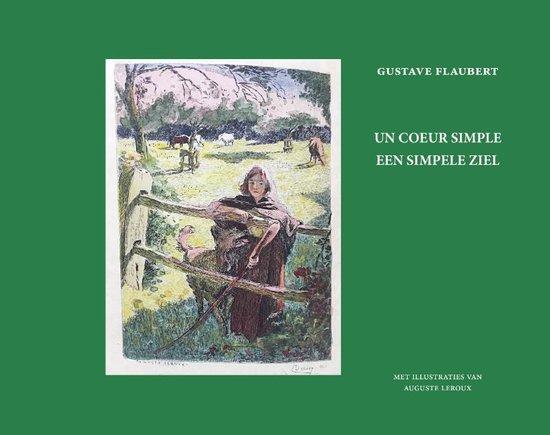 Boek cover Un coeur simple - Een simpele ziel van Gustave Flaubert (Paperback)