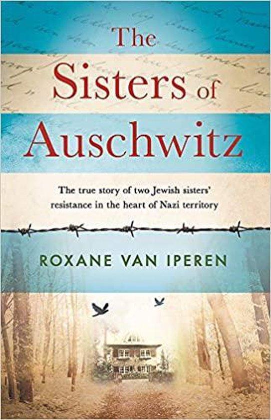 Boek cover The Sisters of Auschwitz van Roxane van Iperen (Paperback)