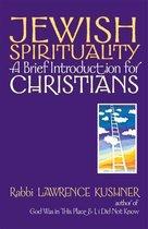 Boek cover Jewish Spirituality: A Brief Introduction for Christians van Rabbi Lawrence Kushner