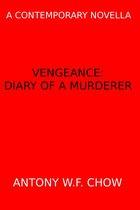 Omslag Vengeance: Diary of a Murderer (A Contemporary Novella)
