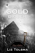 Boek cover The Gold Digger van Liz Tolsma