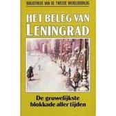 Het beleg van Leningrad, de gruwelijkste blokkade aller tijden nummer 8 uit de serie