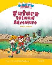 Level 6: Poptropica English Future Island Adventure