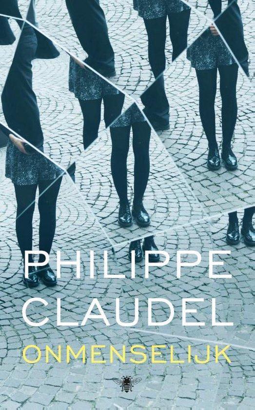 Boek cover Onmenselijk van Philippe Claudel (Paperback)