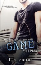The Game You Play