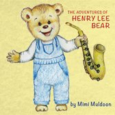 The Adventures of Henry Lee Bear