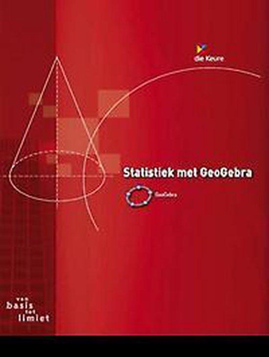 Vbtl 3/4 - statistiek met geogebra - Roger van Nieuwenhuyze |