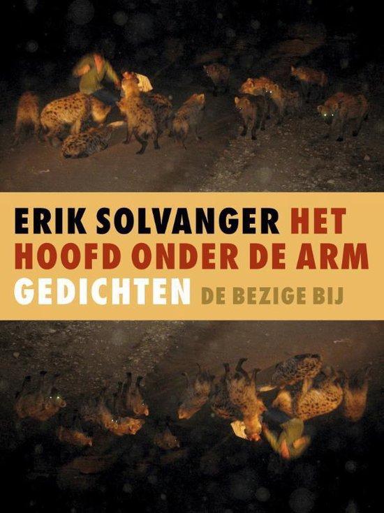 Het hoofd onder de arm - Erik Solvanger |