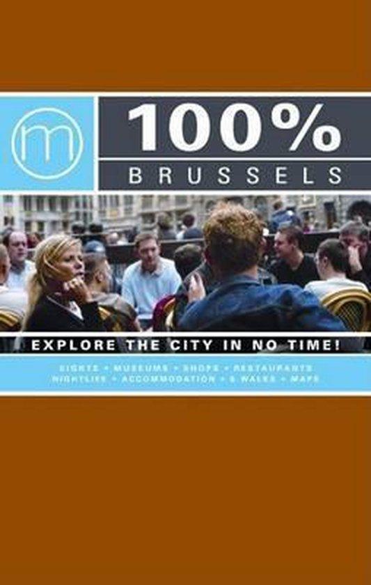 Cover van het boek '100 % Brussels / Engelstalige editie' van Taunya Renson-Martin en  Mo''Media