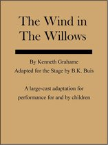 The Wind in the Willows: a Stage Adaptation