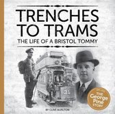 Trenches to Trams