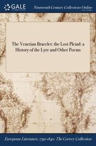 The Venetian Bracelet: The Lost Pleiad
