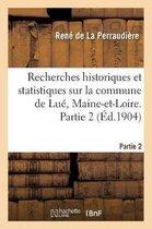 Recherches historiques et statistiques sur la commune de Lue, Maine-et-Loire. Partie 2