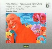 Nine Horses:  New Music From China