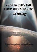 Astronautics and Aeronautics, 1991-1995