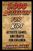 1,000 Activities for Kids