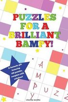 Puzzles for a Brilliant Bampy