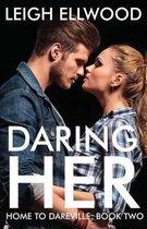 Daring Her