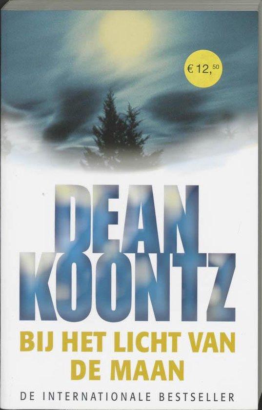 Bij Het Licht Van De Maan - Dean R. Koontz |