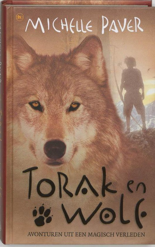 Torak en Wolf - Michelle Paver |