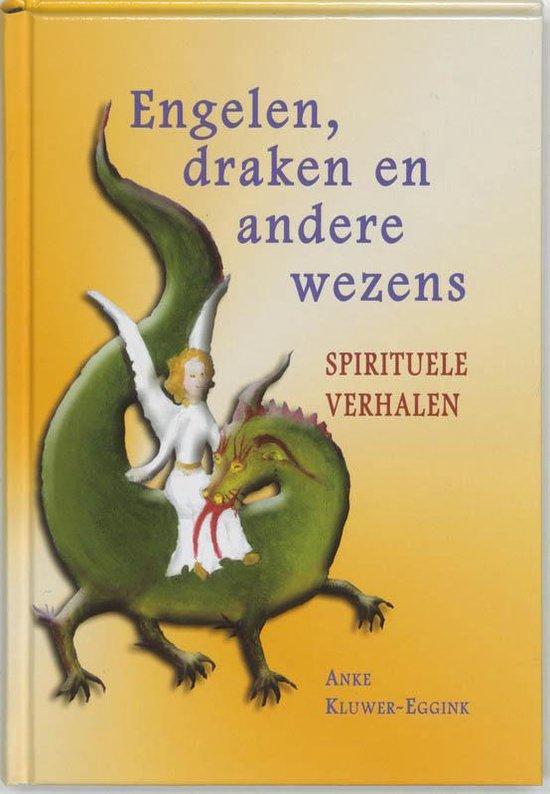 Engelen, draken en andere wezens - A. Kluwer-Eggink pdf epub
