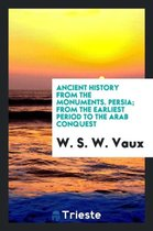 Persia; From the Earliest Period to the Arab Conquest