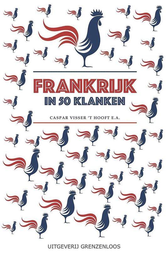 Frankrijk in 50 klanken - Caspar Visser 't Hooft | Readingchampions.org.uk