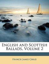 English and Scottish Ballads, Volume 2