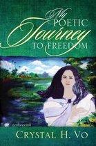 My Poetic Journey to Freedom
