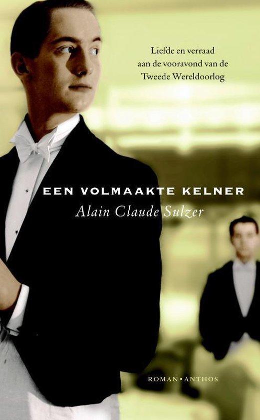 Een volmaakte kelner - Alain Claude Sulzer |