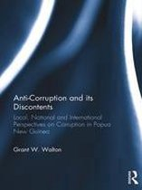 Anti-Corruption and its Discontents