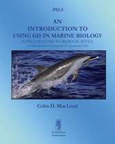 An Introduction to Using GIS in Marine Biology: Supplementary Workbook Seven