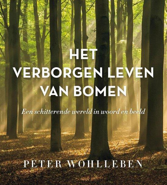 Boek cover Het verborgen leven van bomen van Peter Wohlleben (Hardcover)