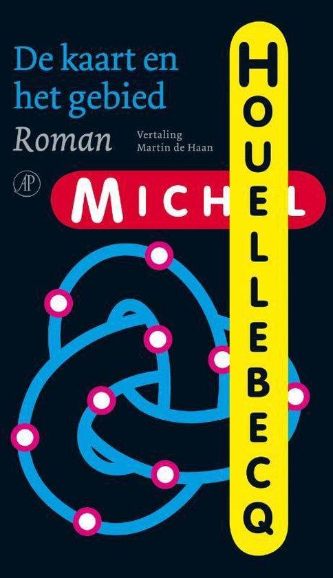 De Kaart En Het Gebied - Michel Houellebecq |