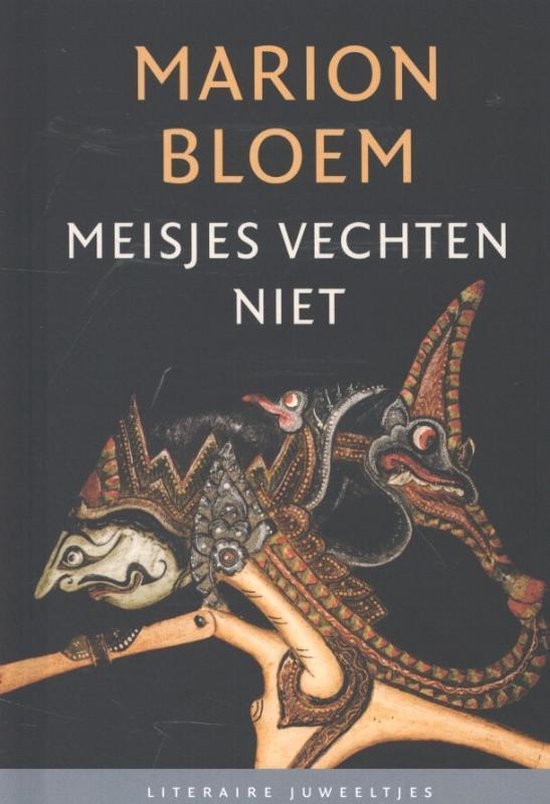Literaire Juweeltjes - Meisjes vechten niet - Marion Bloem  