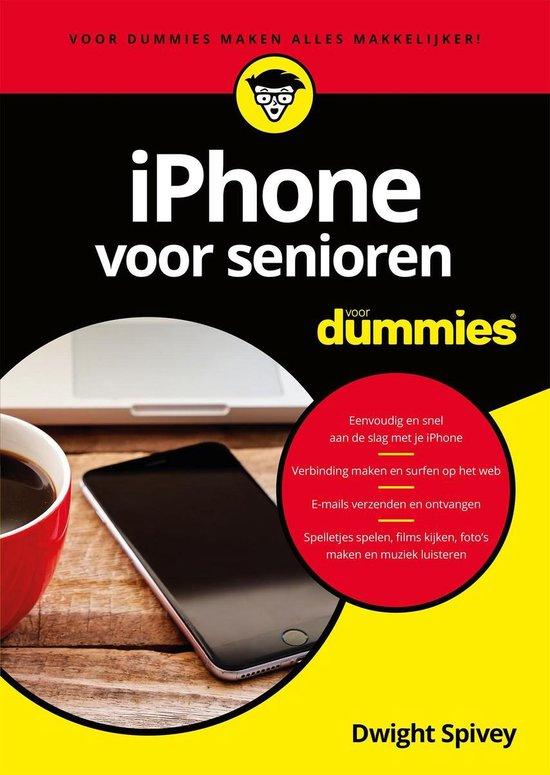 Voor Dummies - iPhone voor senioren voor Dummies - Dwight Spivey | Fthsonline.com