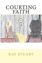 Courting Faith