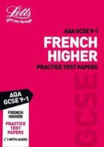 Grade 9-1 GCSE French AQA Practice Test Papers (Letts GCSE 9-1 Revision Success)
