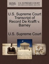 U.S. Supreme Court Transcript of Record de Krafft V. Barney