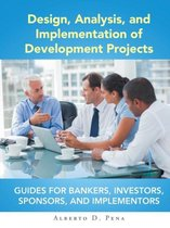 Design, Analysis, and Implementation of Development Projects