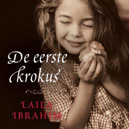 De eerste krokus - Laila Ibrahim |