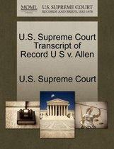 U.S. Supreme Court Transcript of Record U S V. Allen