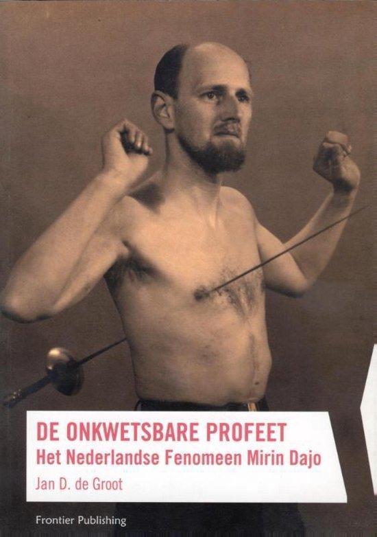 De onkwetsbare profeet - J.D. de Groot |