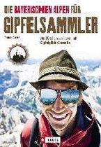 Die Bayerischen Alpen für Gipfelsammler