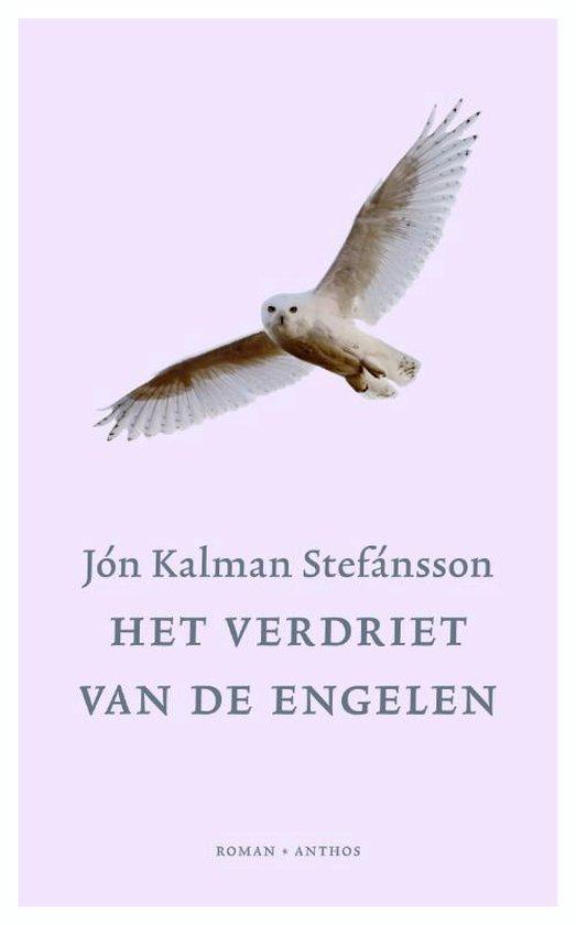 Het verdriet van de engelen - Jón Kalman Stefánsson   Fthsonline.com