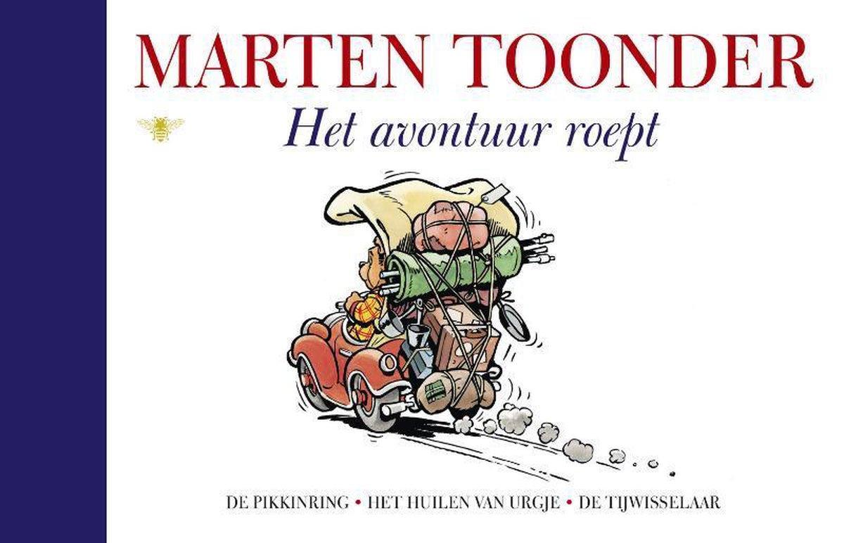 Alle verhalen van Olivier B. Bommel en Tom Poes 30 -   Het avontuur roept - Marten Toonder