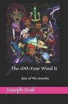 The 100-Year Wind II