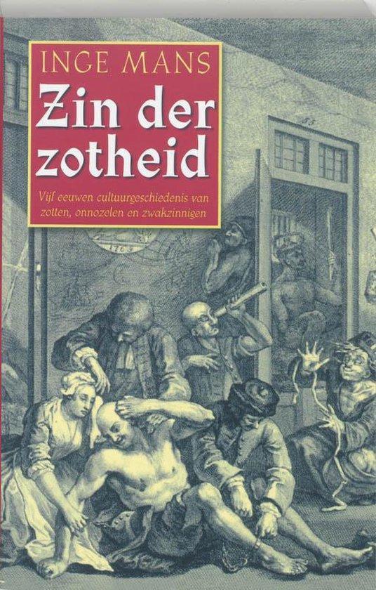 Zin Der Zotheid - Inge Mans |
